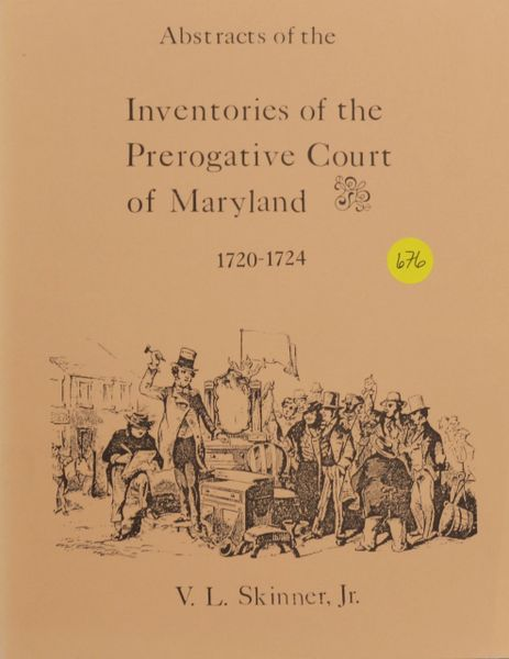 Abstracts of Inventories of the Prerogative Court of Maryland, 1720-1724