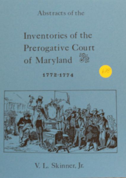 Abstracts of Inventories of the Prerogative Court of Maryland, 1772-1774