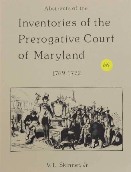 Abstracts of Inventories of the Prerogative Court of Maryland, 1769-1772