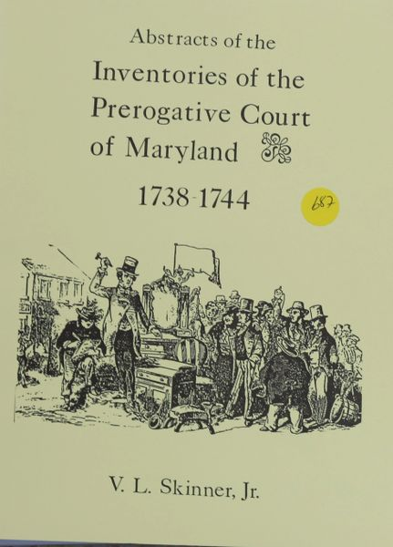 Abstracts of Inventories of the Prerogative Court of Maryland, 1738-1744