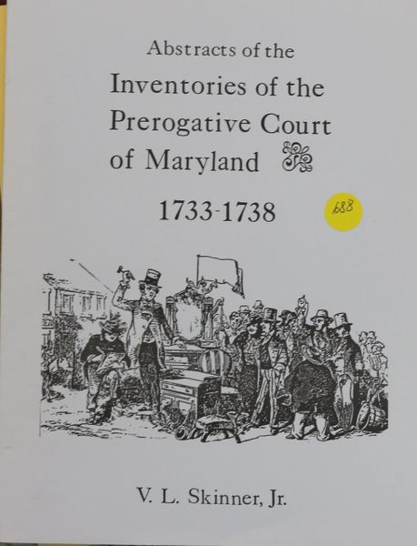 Abstracts of Inventories of the Prerogative Court of Maryland, 1733-1738