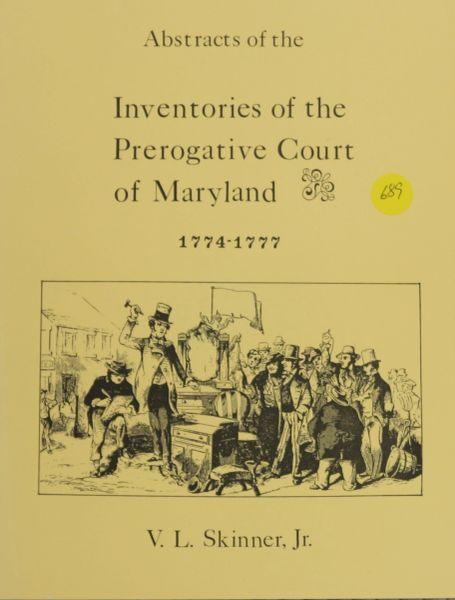 Abstracts of Inventories of the Prerogative Court of Maryland, 1774-1777