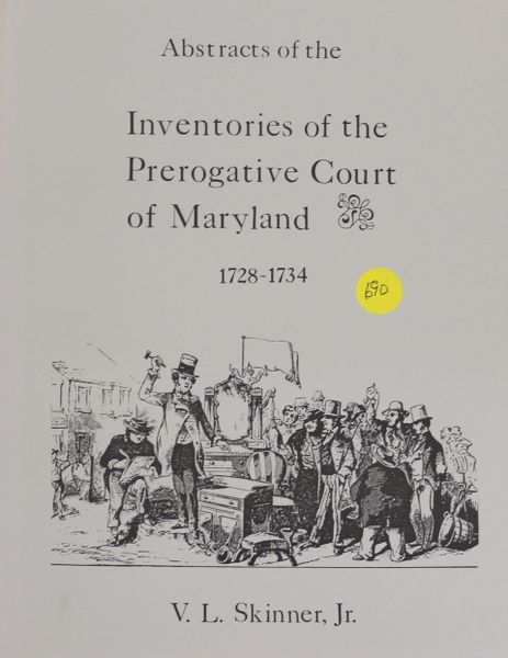 Abstracts of Inventories of the Prerogative Court of Maryland, 1728-1734