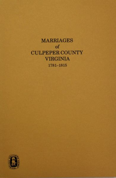 Culpeper County, Virginia 1781-1815, Marriages of.