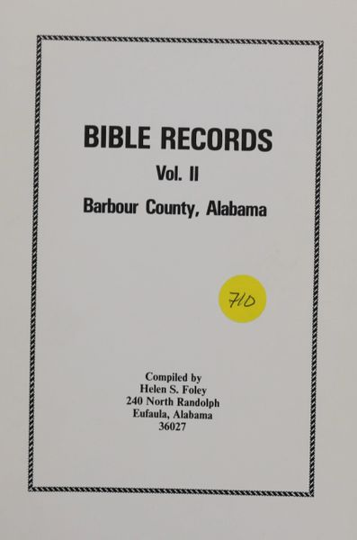 Barbour County, Alabama Bible Records, Volume #2