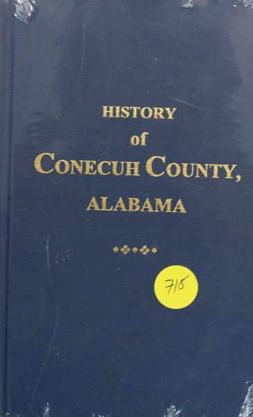 History of Conecuh County, Alabama (Hard Cover)