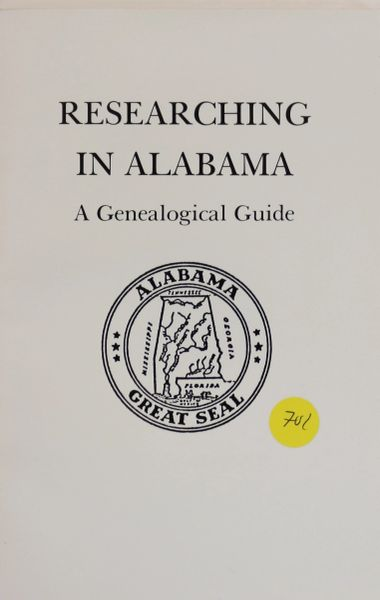 Researching in Alabama: A genealogical Guide