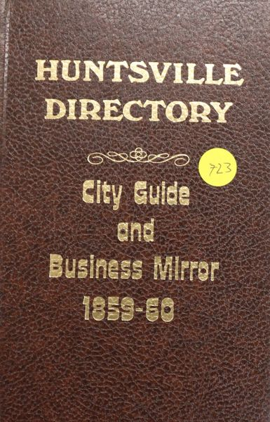 Huntsville Directory: City Guide and Business Mirror 1859-1860