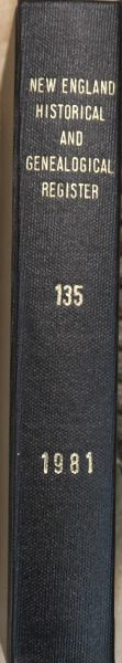 New England Historical & Genealogical register, Vol. 135 (Year 1981 - 4 issues)