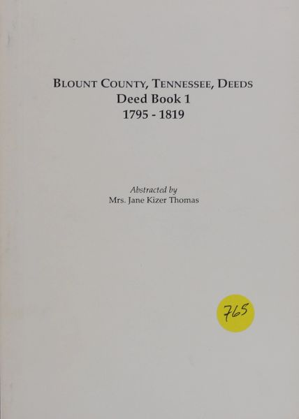 Blount County, Tennesse Deeds 1795-1819