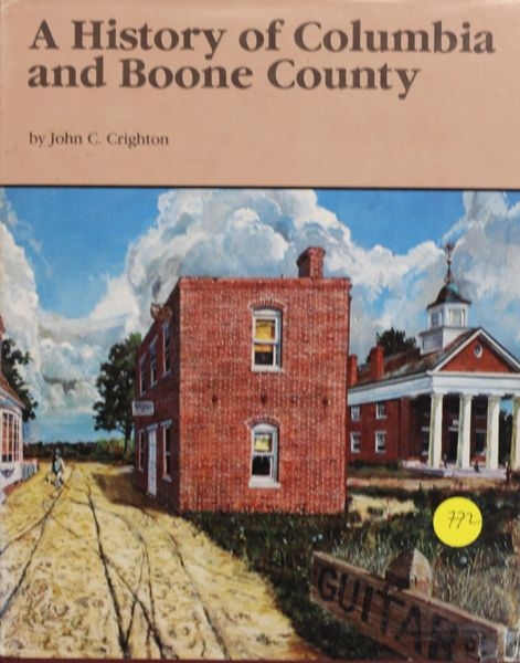 A History of Columbia and Boone County, Missouri