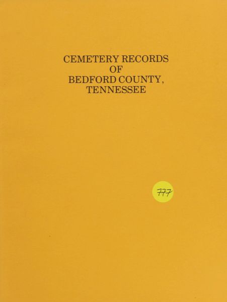 Cemetery Records of Bedford County, Tennessee