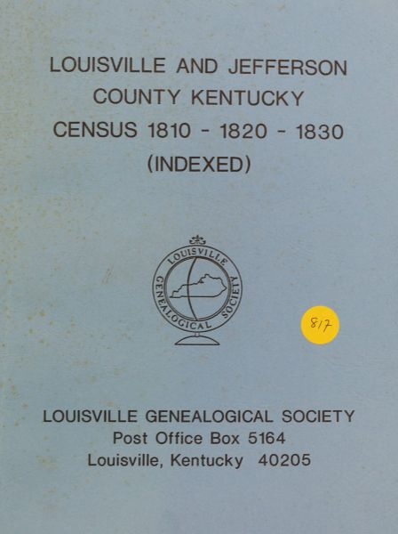 Louisville and Jefferson County Kentucky Census 1810, 1820 & 1830