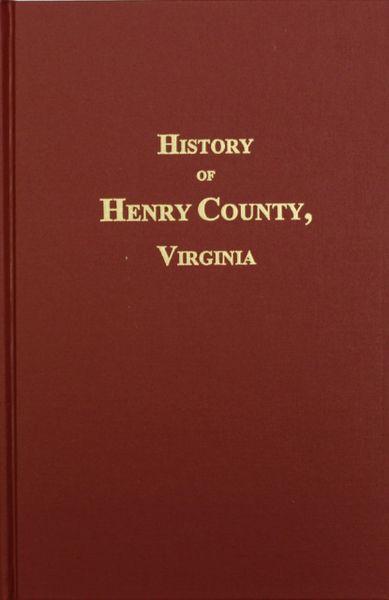 Henry County, Virginia, History of.
