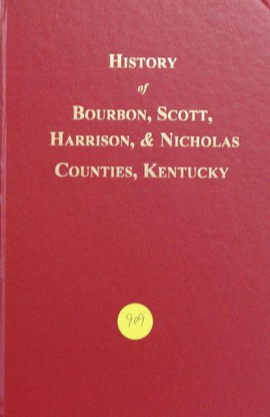 History of Bourbon, Scott, Harrison & Nicholas Counties, Kentucky (Hard Cover)