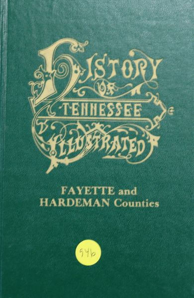 History of Fayette and Hardeman Counties, Tennessee (Hard Cover)