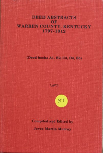 Deed Abstracts of Warren County, Kentucky, 1797-1812