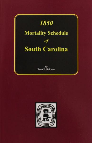 1850 South Carolina Mortality Schedule.