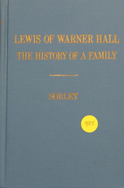 Lewis of Warner Hall: The History of a Family