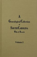 Wills and Records, Vol. 1, A Genealogical Collection of South Carolina.