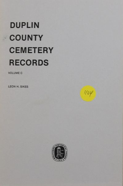 "Duplin County, North Carolina Cemetery Records, Volume ""C"" (soft cover)"