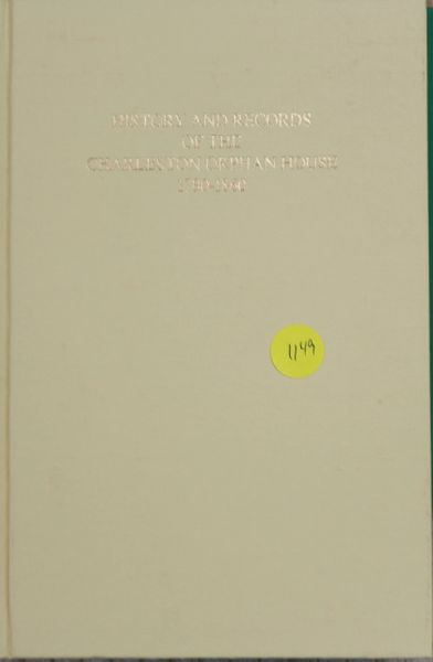 History and Records of the Charleston Orphan House, 1790-1860 (Hard Copy)