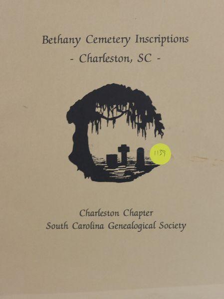 Bethany Cemetery Inscriptions, Charleston, South Carolina