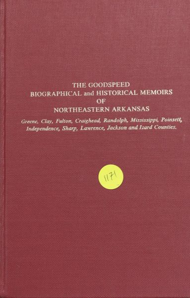 Biographical and Historical Memoirs of Northeastern Arkansas