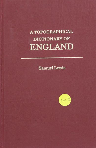 A Topographical Dictionary of England, Volumes 1 & 2.