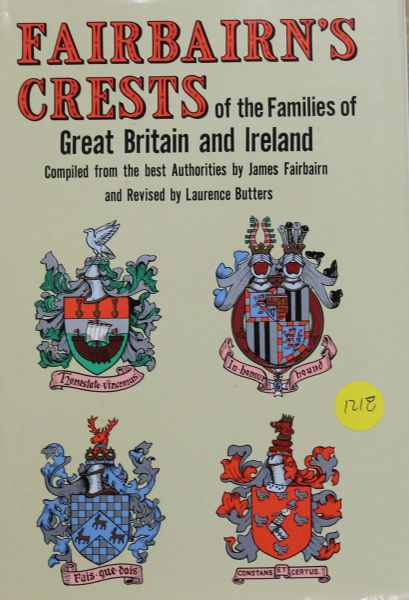 Fairbairn's Crest of the families of Great Britian and Ireland