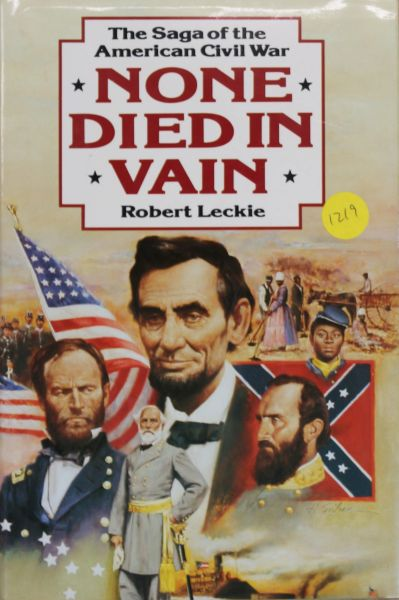 The Saga of the American Civil War: None Died in Vain