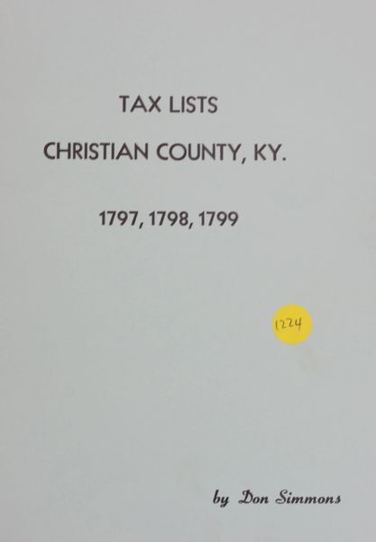 Tax Lists of Christian County, Kentucky, 1797-1799