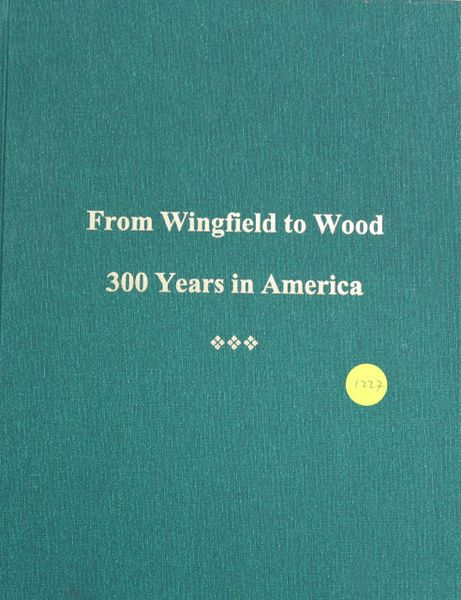 From Wingfield to Wood, 300 Years in America
