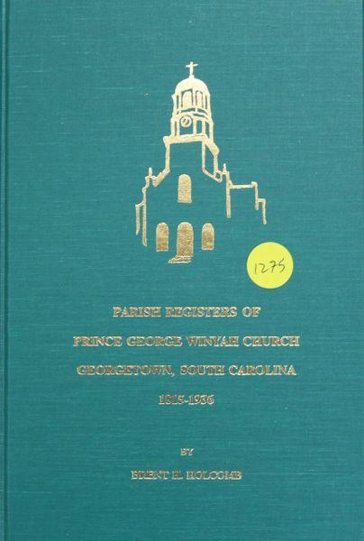 Parish Register of Prince George Winyah Church, Georgetown, South Carolina, 1815-1936