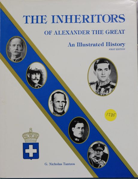 The Inheritors of Alexander the Great, An Illustrated History