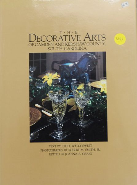The Decorative Arts of Camden and Kershaw County, South Carolina