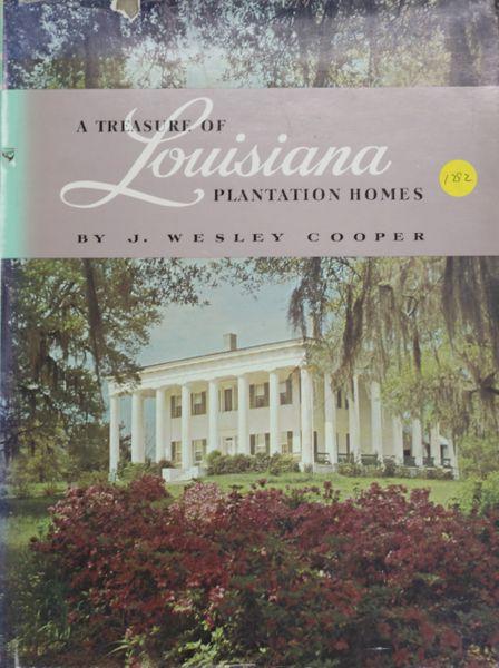 A Treasure of Louisiana Plantation Homes