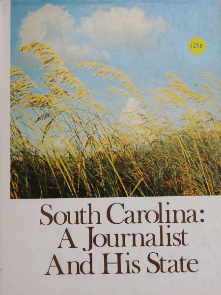 South Carolina: A Journalist and his State