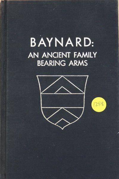 Baynard: an Ancient Family Bearing Arms
