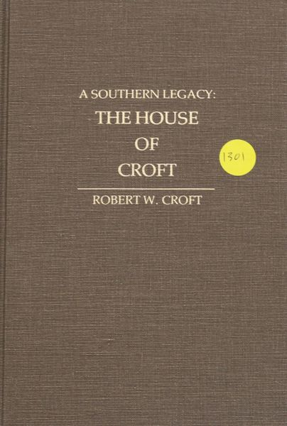 A Southern Legacy: The House of CROFT