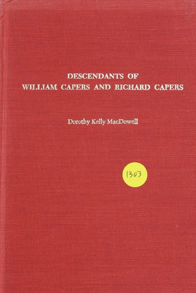 Descendants of William Capers and Richard Capers