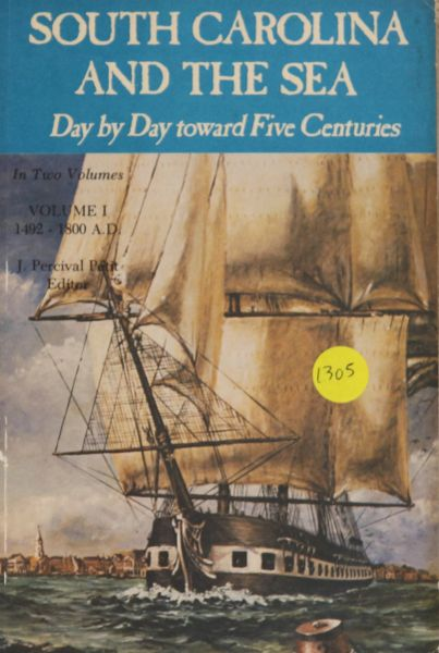 South Carolina and the Sea, Day by Day toward Five Centuries (soft cover)