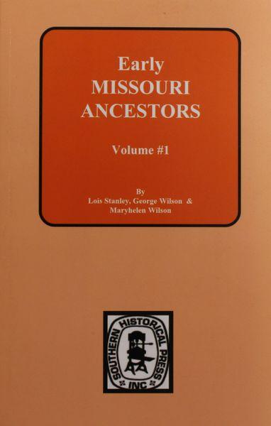 Early Missouri Ancestors, 1808-1822. ( Vol. #1 )