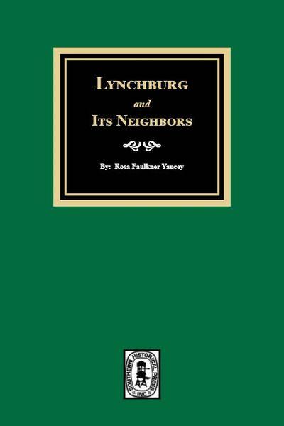 Lynchburg and Its Neighbors