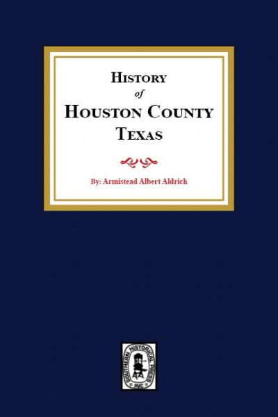 History of Houston County, Texas