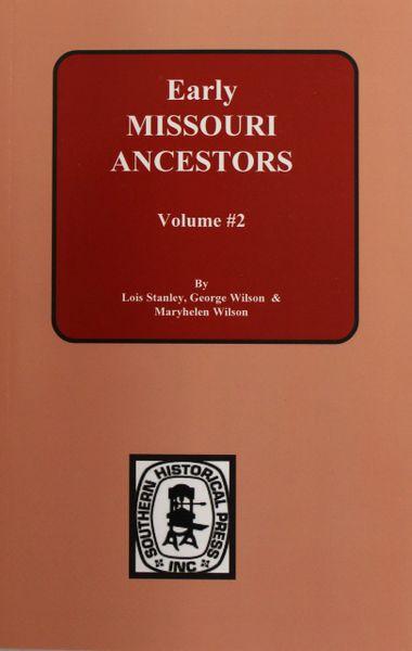 Early Missouri Ancestors, 1823-1832. ( Vol. #2 )