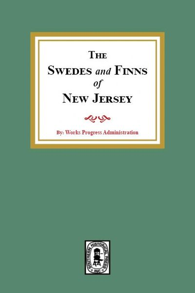 The SWEDES and FINNS in New Jersey