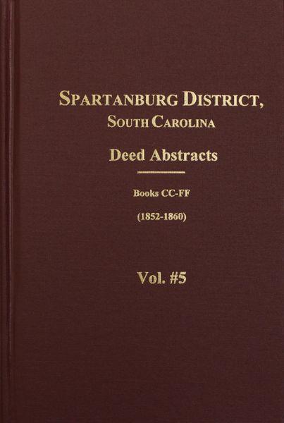 Spartanburg, South Carolina Deed Abstracts, Book CC-FF, 1852-1860.