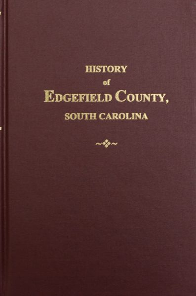 Edgefield County, South Carolina, History of.