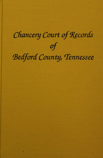 Bedford County, Tennessee Chancery Court Records, 1830-1865.